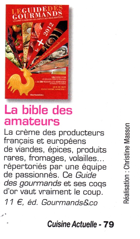 le guide des gourmands dans la presse la radio sur les chaines tv revue de presse du guide. Black Bedroom Furniture Sets. Home Design Ideas